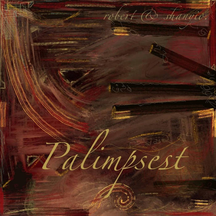 cover for album Palimpsest of Robert Nedelcu and Alexandru Hegyesi